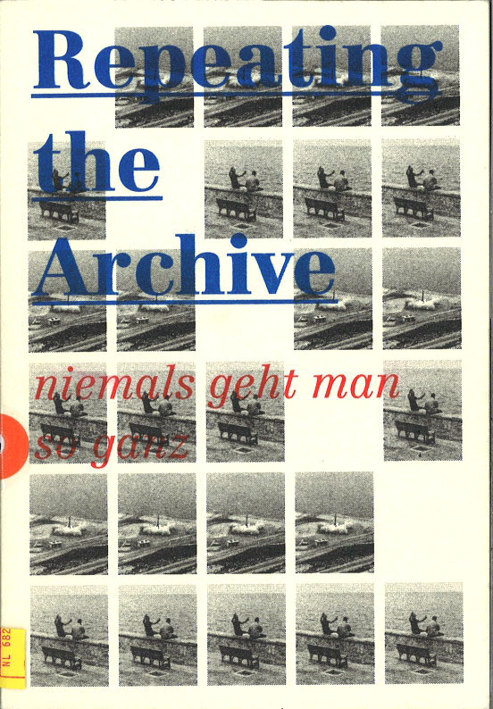 Repeating the Archive
