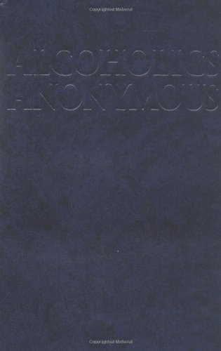 Alcoholics Anonymous: The Big Book, 4th Edition