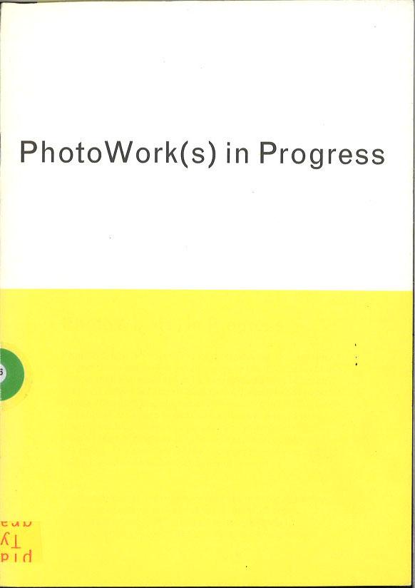 PhotoWork(s) in Progress