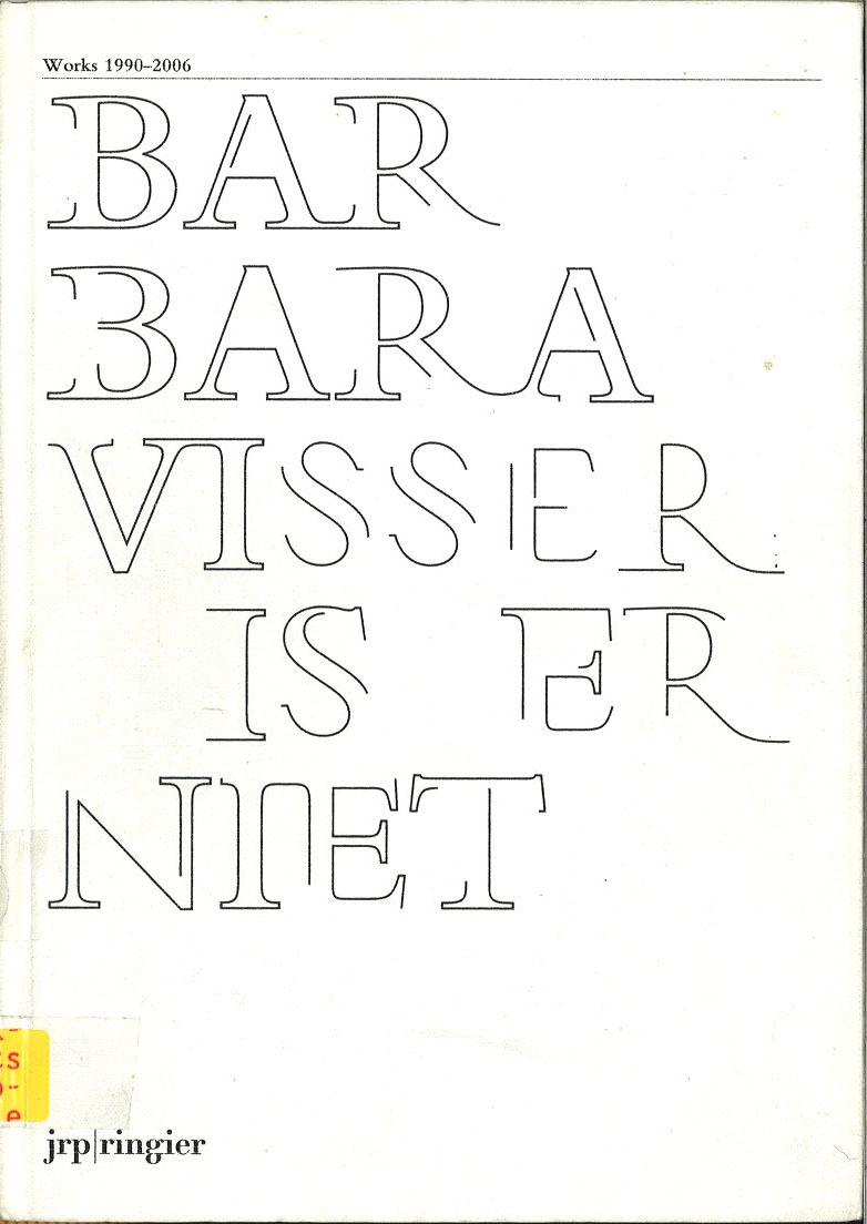 Barbara Visser is er niet
