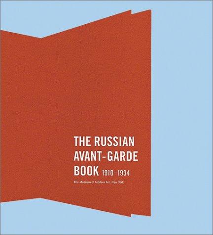 The Russian Avant-Garde Book 1910-1934, The Museum of Modern Art, New York