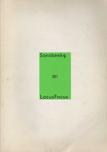 Sonsbeek 9: Locus Focus Appendix