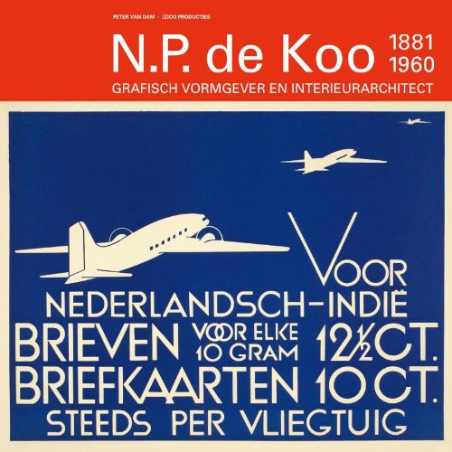 N.P de Koo (1881-1960) / druk 1: grafisch vormgever en interieurarchitect