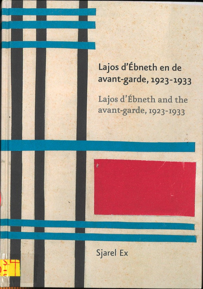 Lajos d'Ébneth and the avant-garde, 1923-1933