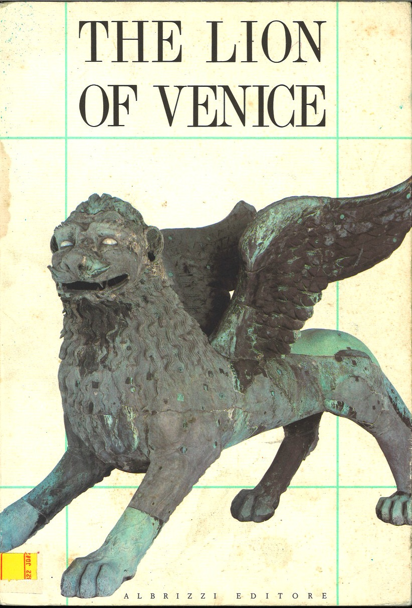 The Lion of Venice: Studies and research on the bronze statue in the piazzetta