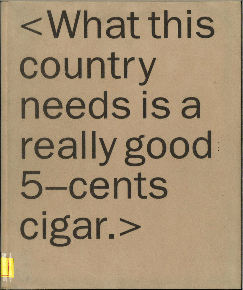Ando agenda 2002, What this country needs is a really good 5-cent cigar