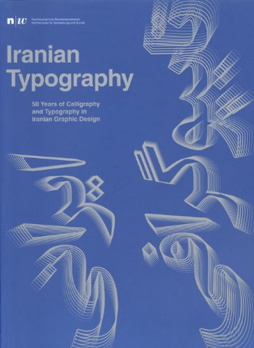 Iranian Typography: 50 years of Caligraphy and Typography In Iranian Graphic Design