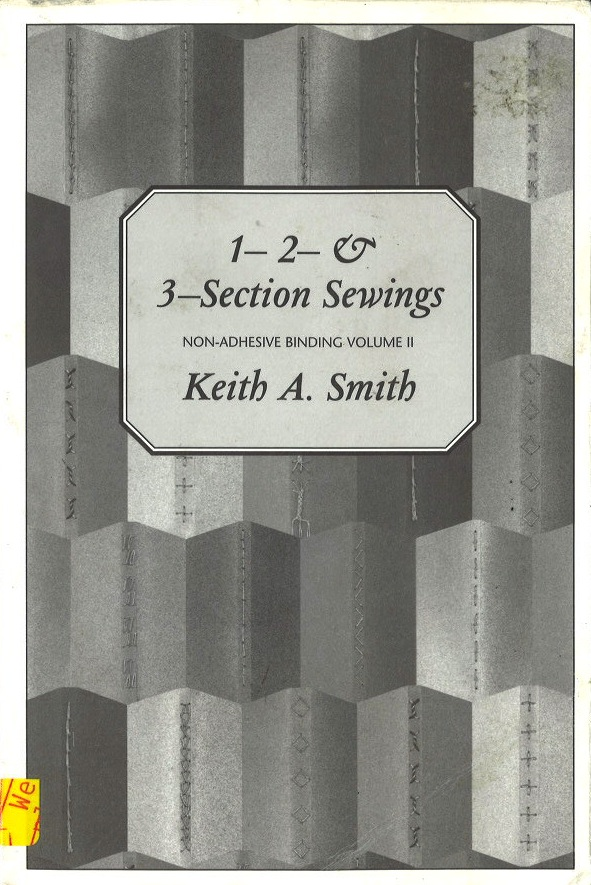 1, 2 and 3 Section Sewings: Non-Adhensive Binding (Decorative Sewing Patterns, Book 169)
