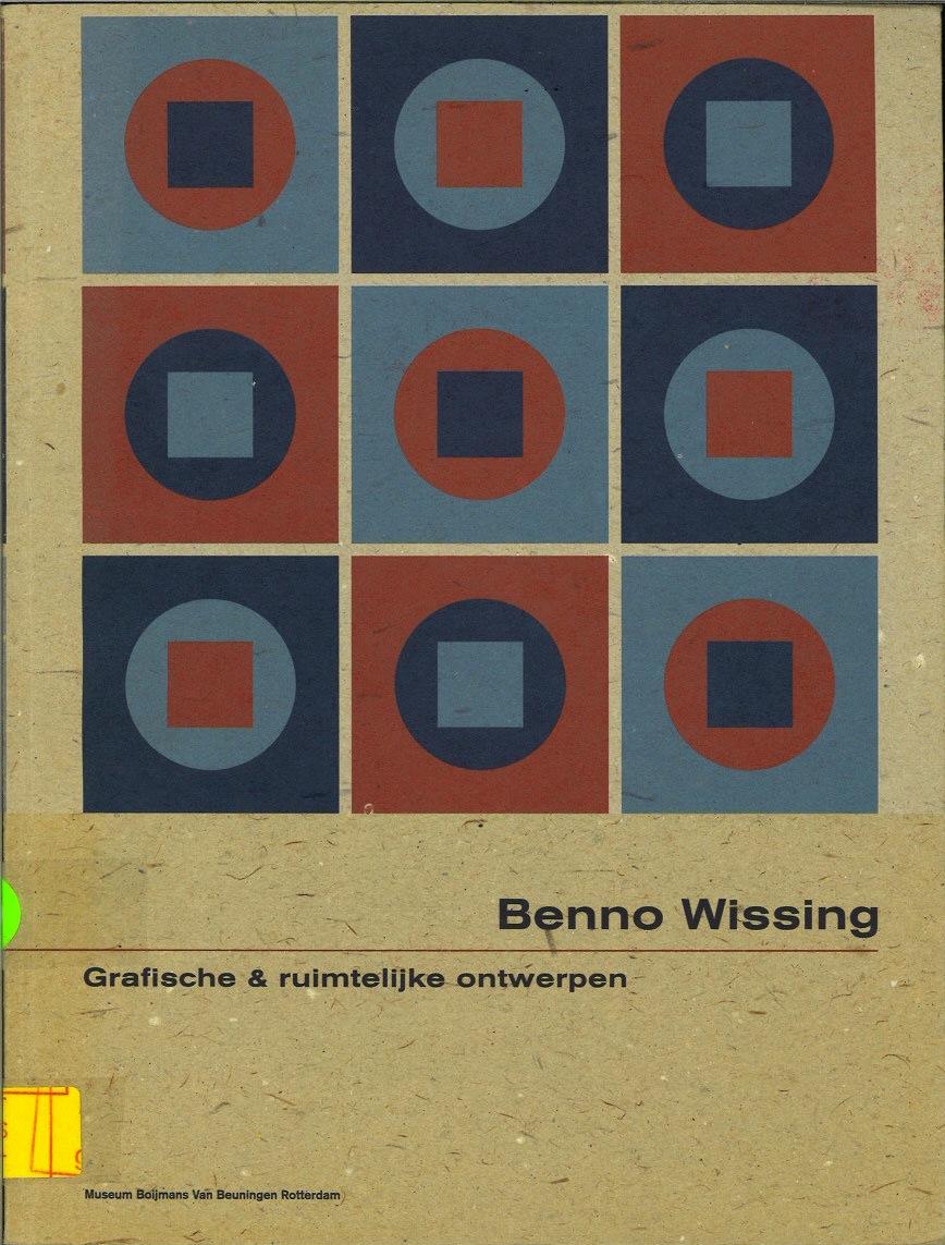 Benno Wissing: Grafische & Ruimtelijke Ontwerpen (Dutch Edition)