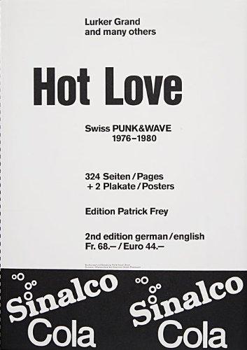 Hot Love: Swiss Punk and Wave 1976-1980: Swiss Punk & Wave 1976-1980
