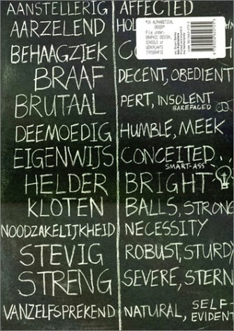 In Alphabetical Order: File Under: Graphic Design, Schools, or Werkplaats Typografie