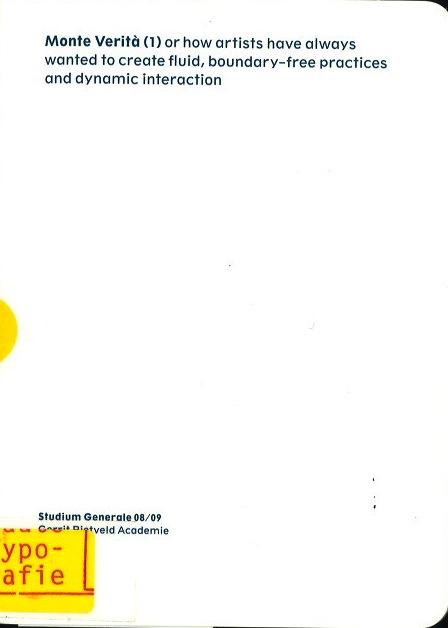 Monte Verita, Studium Generale, 08/09