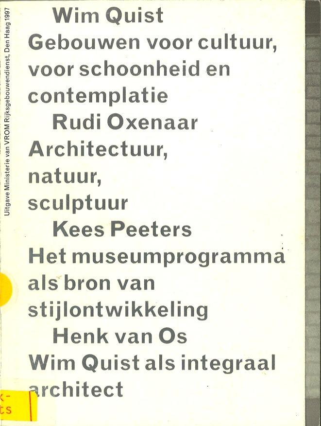 Vier voordrachten bij het afscheid van Wim Quist als architect voor het Rijksmuseum