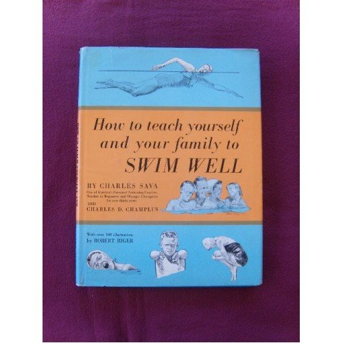 How to teach yourself and your family to swim well