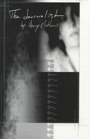 The Journalist, The (American Literature (Dalkey Archive))