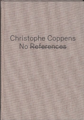 NO REFERENCES : Christophe Coppens