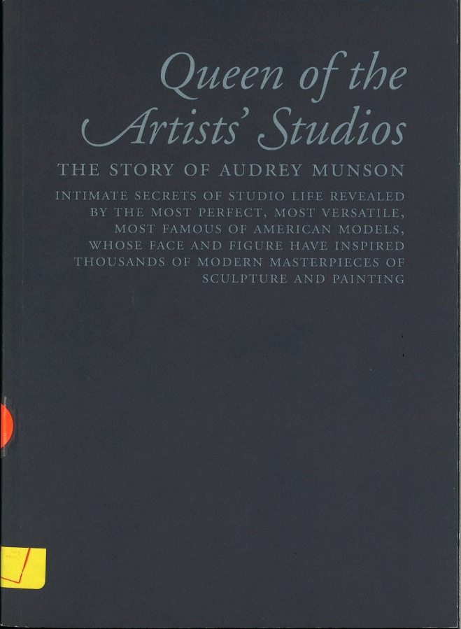 Queen of the Artists' Studios: The Story of Audrey Munson