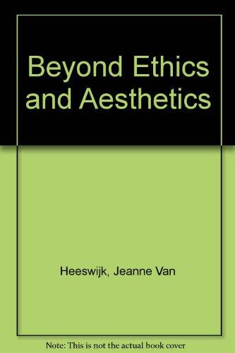 Beyond Ethics and Aesthetics / Voorbij ethiek en esthetiek (English and Dutch Edition)