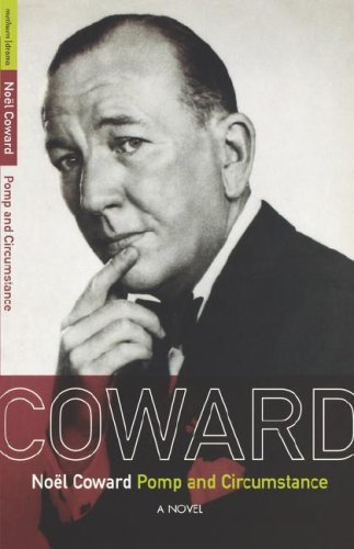 Pomp and Circumstance: A novel (Coward Collection)