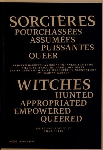 Witches - Hunted Appropriated Empowered Queered