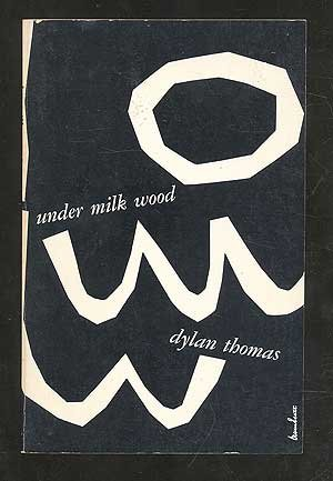 Under Milk Wood: A Play for Voices (Everyman's Paperbacks)