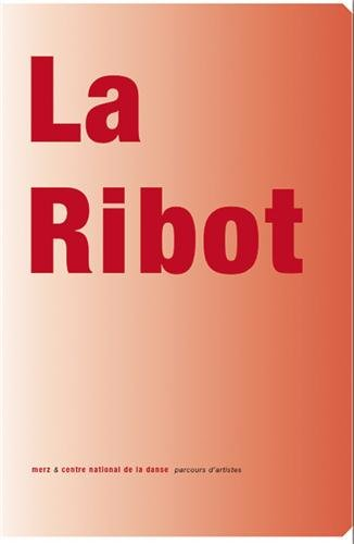 La Ribot (French Edition)