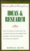 Ideas and Research (Elements of Article Writing Series)