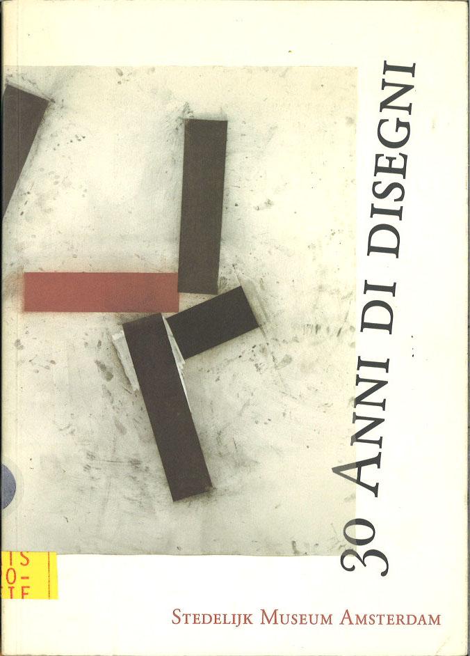 30 anni di disegni: Istituto universitario olandese di storia dell'arte, Firenze, 29 settembre-12 novembre 1989