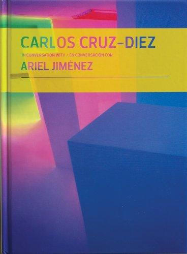 Carlos Cruz-Diez in conversation with Ariel Jimenez / Carlos Cruz-Diez en conversación con Ariel Jimenez (English and Spanish Edition)