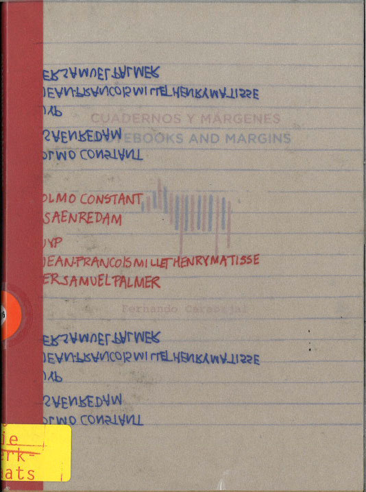 Cuadernos y Márgenes / Notebooks and Margins