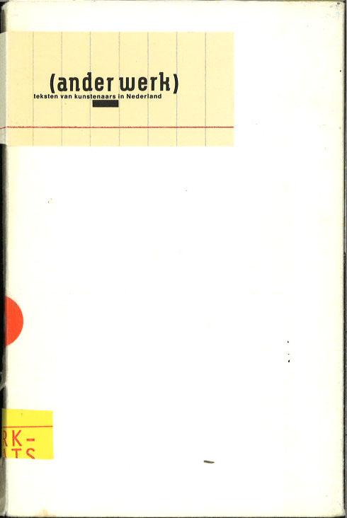 (ander werk): teksten van kunstenaars in Nederland