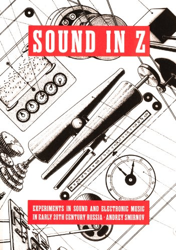Andrei Smirnov: Sound in Z - Experiments in Sound and Electronic Music