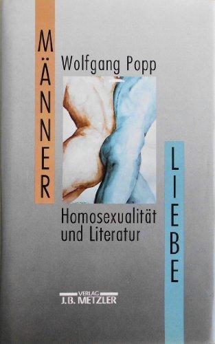 Mannerliebe: Homosexualitat und Literatur (German Edition)