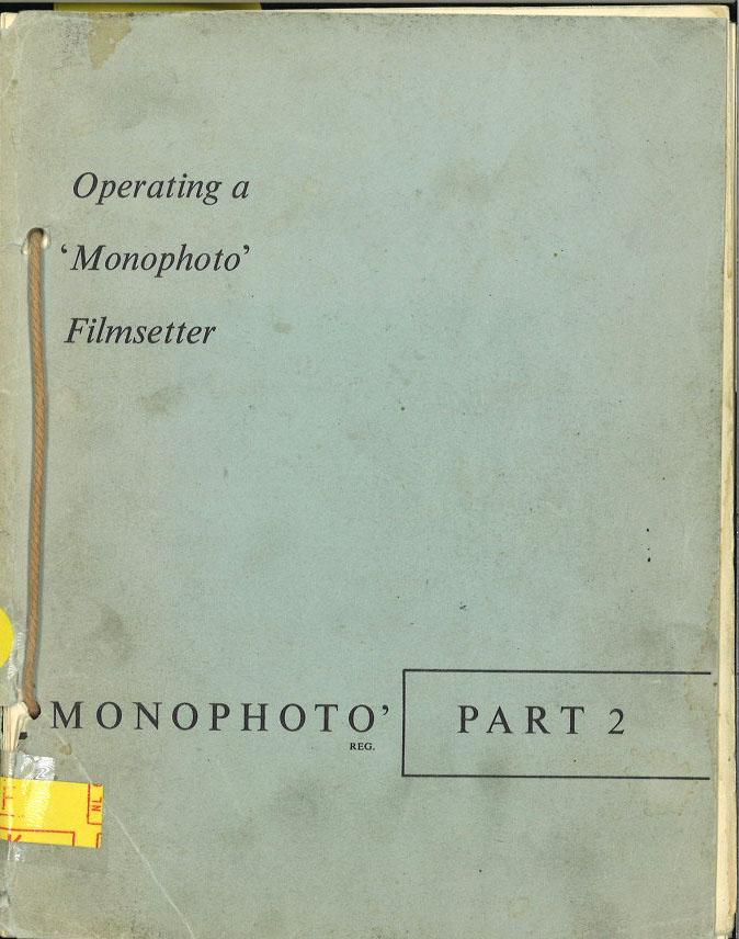 Operating a 'Monophoto' Filmsetter, 'Monophoto' part 2