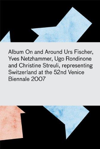 Album: On and Around, The Work of Urs Fischer, Yves Netzhammer, Ugo Rondinone, and Christine Streuli