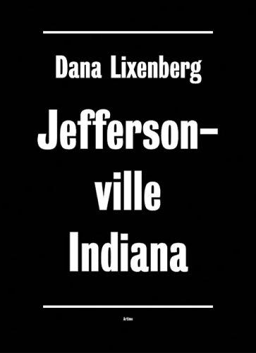 Dana Lixenberg: Jeffersonville, Indiana