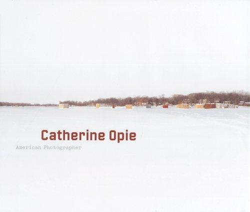 Catherine Opie: American Photographer