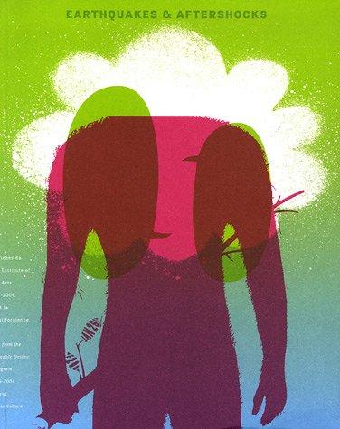 Earthquakes and Aftershocks : Les Affiches du California Institute of the Arts et la Culture Californienne