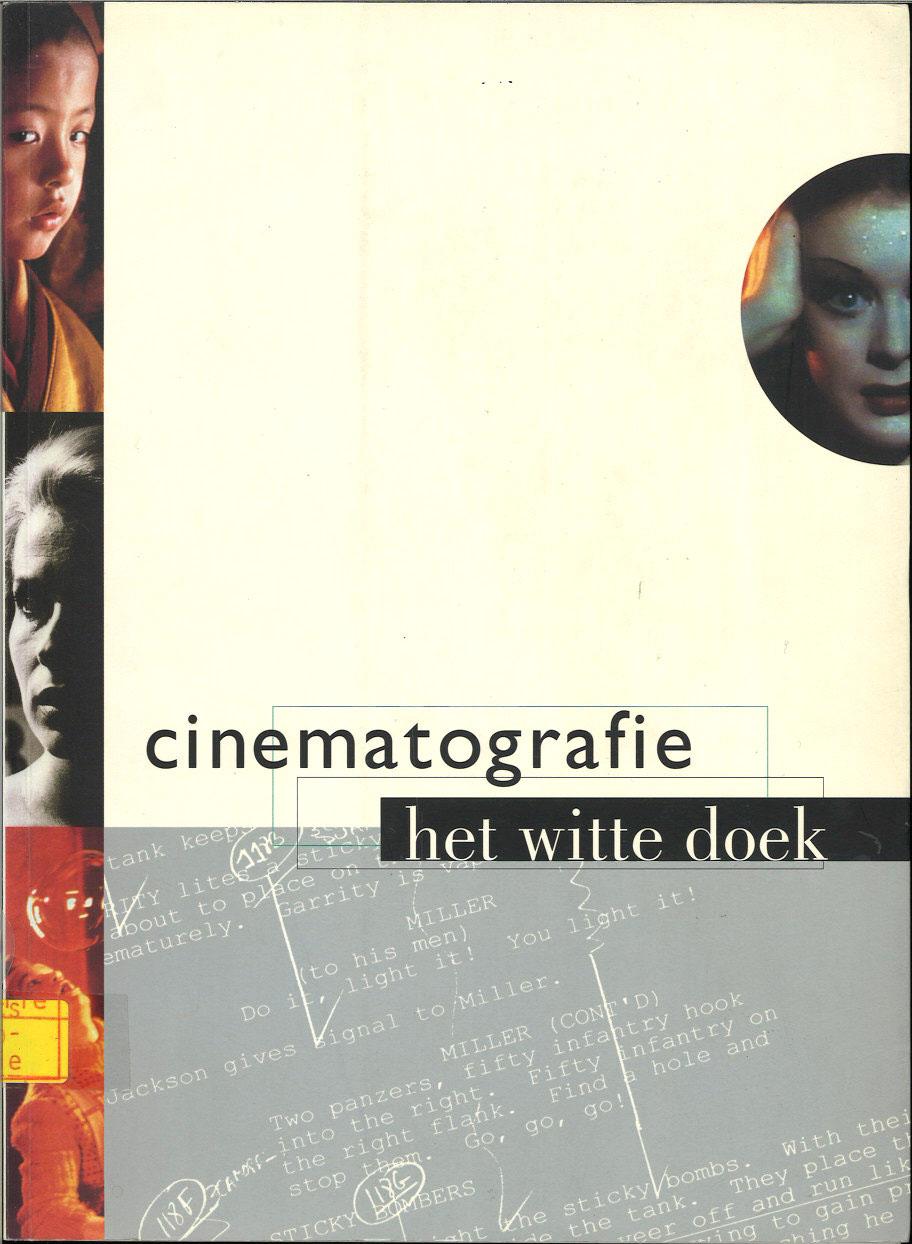 Cinematografie. Het witte doek