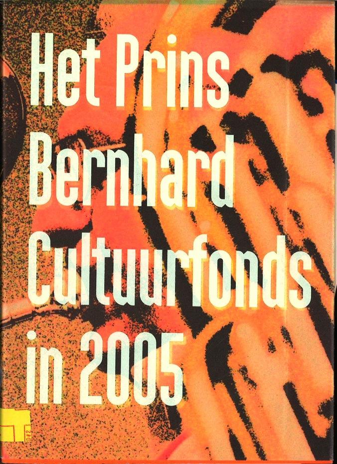 Het Prins Berhard Cultuurfonds in 2005