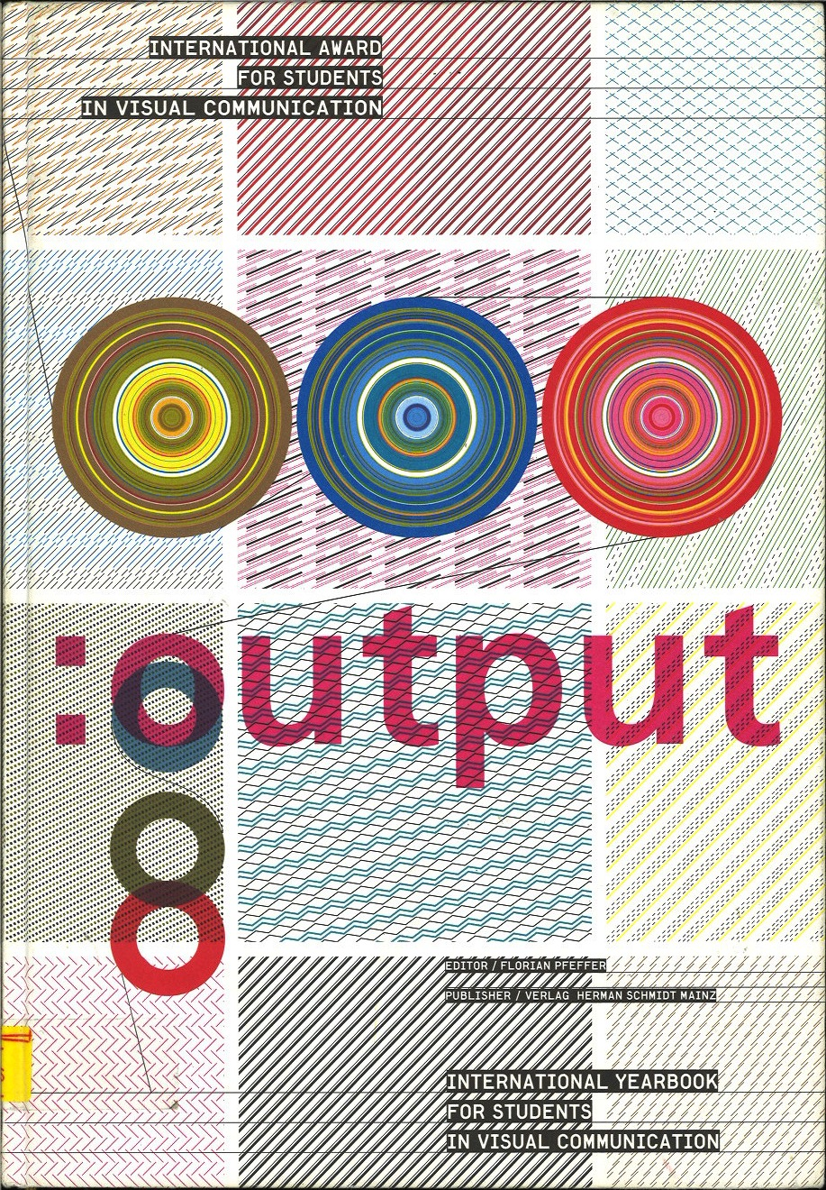 output 08: International Yearbook and Students Award in Visual Communication 2004