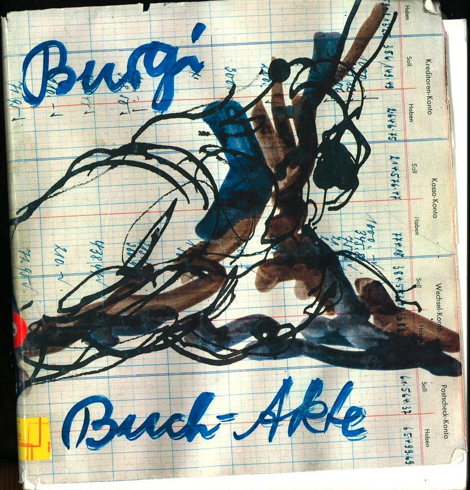 Burgi Kuhnemann: Buch-Akte : [Museum fur Kunsthandwerk, Frankfurt am Main, 13. September bis 9. Dezember 1990 (German Edition)
