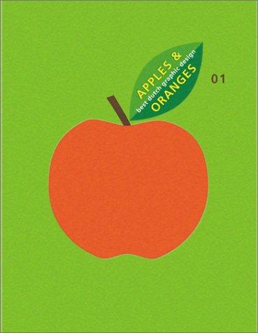 Apples & Oranges 01: Best Dutch Graphic Designs