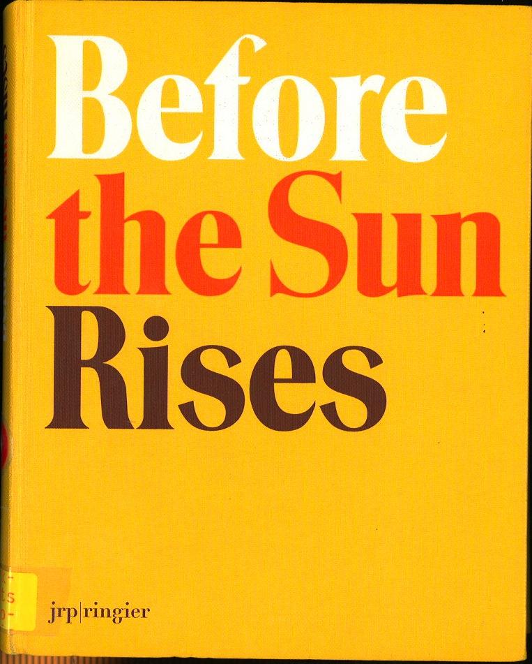 Before the Sun Rises: Walter A. Bechtler Stiftung