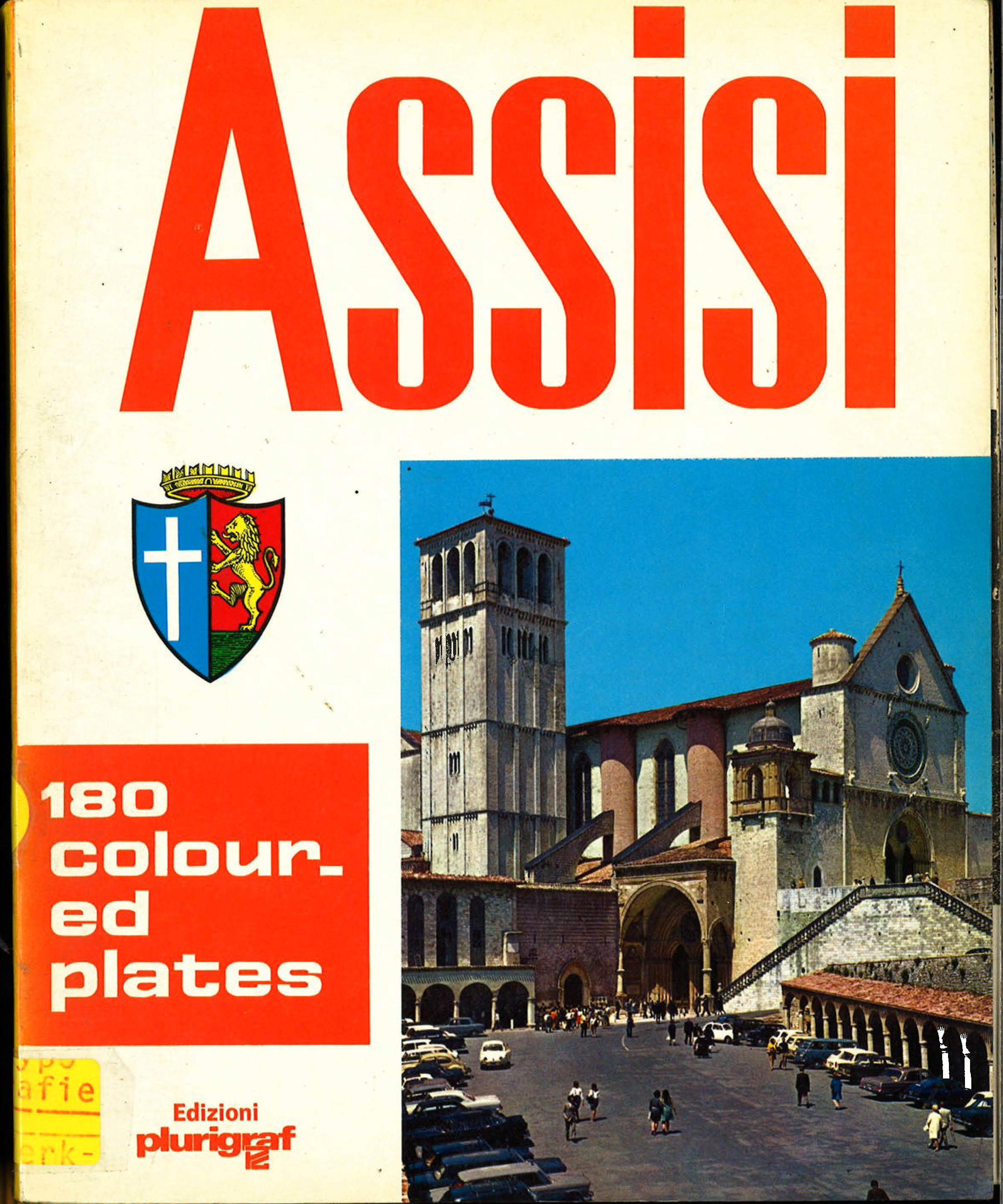 Assisi: Art and history in the Centuries