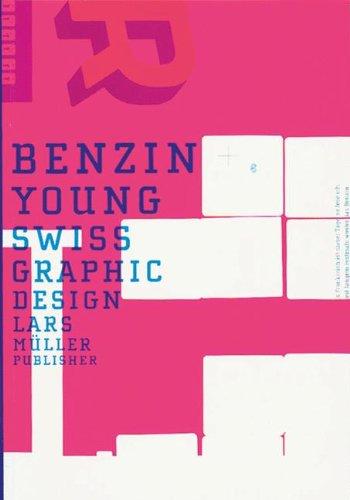 Benzin: Young Swiss Graphic Design