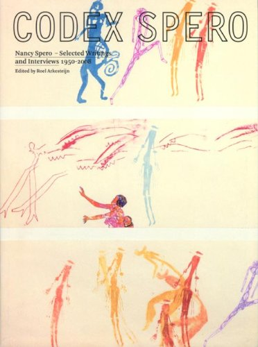 Nancy Spero: Codex Spero