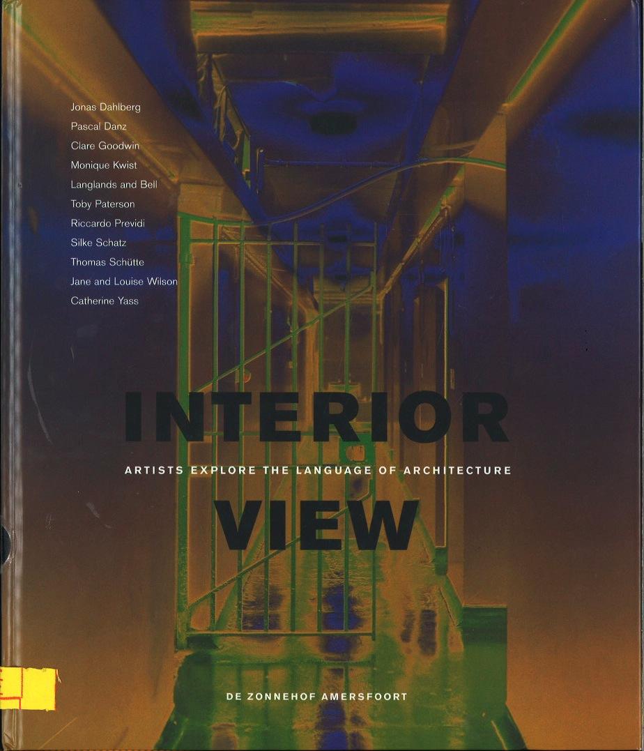 Interior View: Artists Explore the Language of Architecture