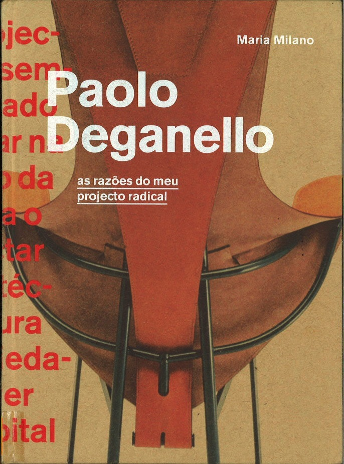 Paolo Deganello: as razoes d meu projecto radical