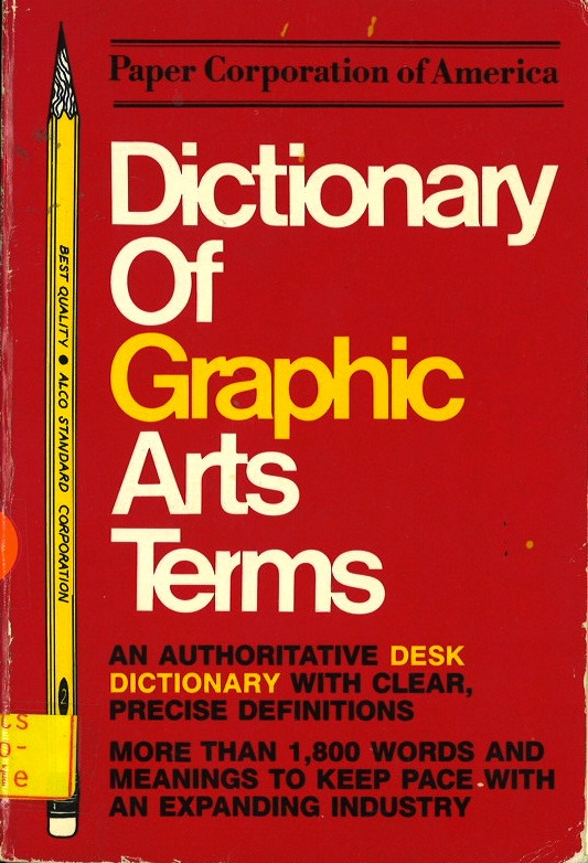 Dictionary of Graphic Arts: Terms